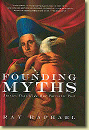 Founding Myths by Ray Raphael